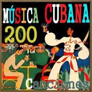 Música Cubana. 200 Canciones