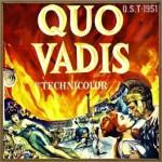 Quo Vadis (O.S.T – 1951)