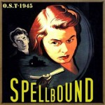 Spellbound (O.S.T – 1945)