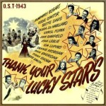 Thank Your Lucky Stars (O.S.T – 1943)