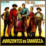 The Big Country (O.S.T – 1958)