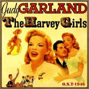 The Harvey Girls (O.S.T – 1946)