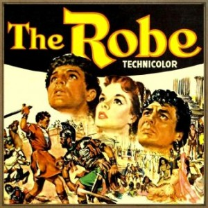 The Robe, La Túnica Sagrada, Alfred Newman