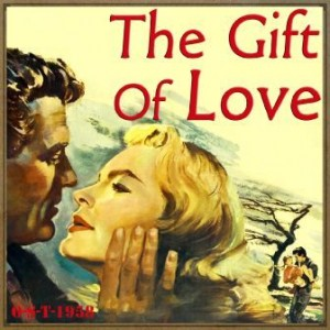 The Gift of Love (O.S.T – 1958)