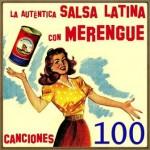 La Auténtica Salsa Con Merengue, 100 Canciones
