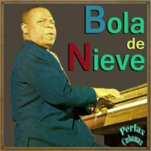 Perlas Cubanas: Bola de Nieve