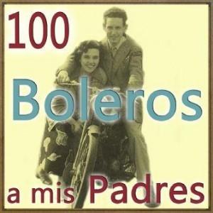 100 Boleros a Mis Padres