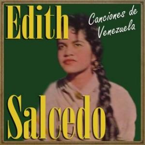 Edith Salcedo, Canciones de Venezuela