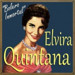 "Elvira Quintana: ""Bolero Inmortal"""