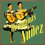 Hermanas Núñez, Hermanas Núñez