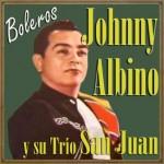 Johnny Albino y Su Trío San Juan