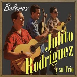 Boleros, Julito Rodríguez