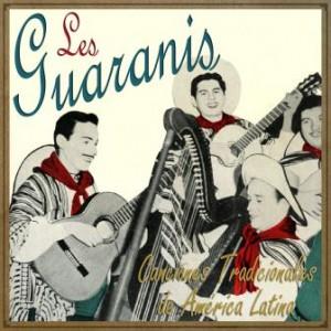 Los Guaranis, Canciones Tradicionales de America Latina