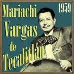 Mariachi Vargas de Tecalitlán 1959
