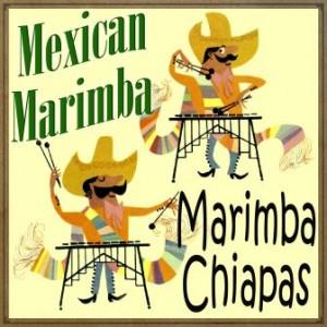 Mexican Marimba, Marimba Chiapas