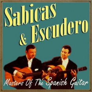 Sabicas & Escudero, Masters of the Spanish Guitar