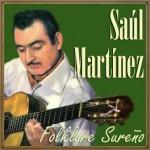 Folklore Sureño, Saúl Martínez