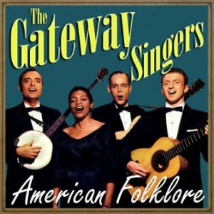 American Folklore, The Gateway Singers
