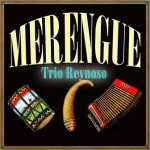 Merengue, Trío Reynoso