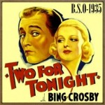 Two for Tonight (O.S.T – 1935)