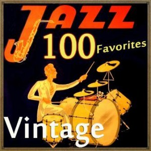 100 Vintage Jazz Favorites