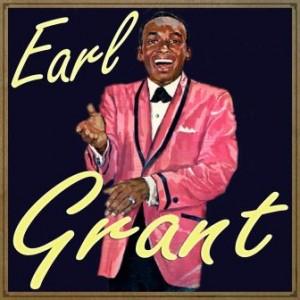 Earl Grant, Earl Grant