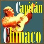 Que Vengan Huracanes, El Capitán Chinaco y sus Guerrileros