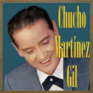Chucho Martínez Gil, Chucho Martínez Gil