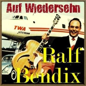 Auf Wiedersehn, Ralf Bendix