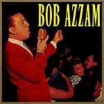 Bob Azzam, Bob Azzam