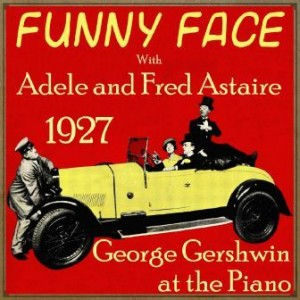 Funny Face 1927, George Gershwin