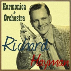 Harmonica & Big Orchestra, Richard Hayman