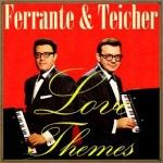 Love Themes, Ferrante & Teicher
