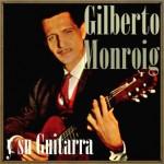 Nostalgia, Gilberto Monroig