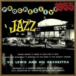 Progressive Jazz At the Royal Festival Hall – 1955, Vic Lewis
