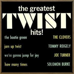 The Greatest Twist Hits!