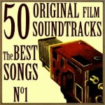 50 Original Film Soundtracks: The Best Songs: No. 1