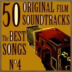 50 Original Film Soundtracks: The Best Songs No. 4