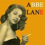 Abbe Lane, Abbe Lane