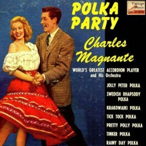 Accordion And Polka Party, Charles Magnante