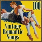 100 Vintage Romantic Songs