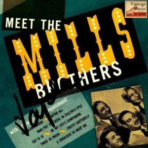 Meet The Mills Brothers