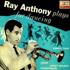 Jersey Bounce, Ray Anthony