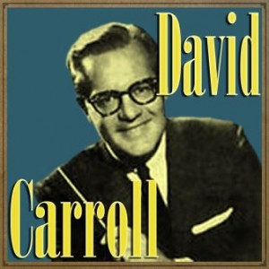 Bésame Mucho, David Carroll