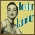 Dorothy Lamour, Dorothy Lamour