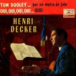 Tom Dooley, Henri Decker