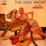 The Cats Meow,  Jerry Murad