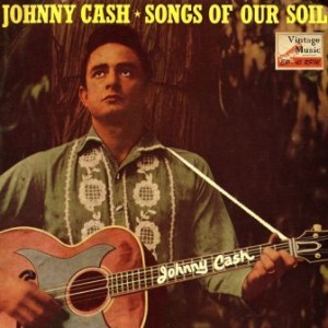 Songs Of Our Soil, Johnny Cash
