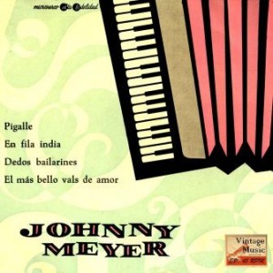 Im Gänsemarsch, Accordion, Johnny Meyer