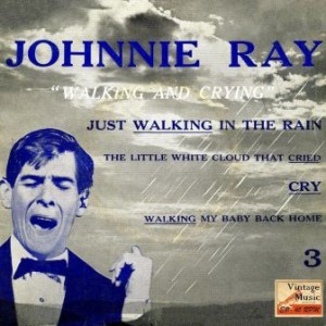 Walking And Crying, Johnnie Ray